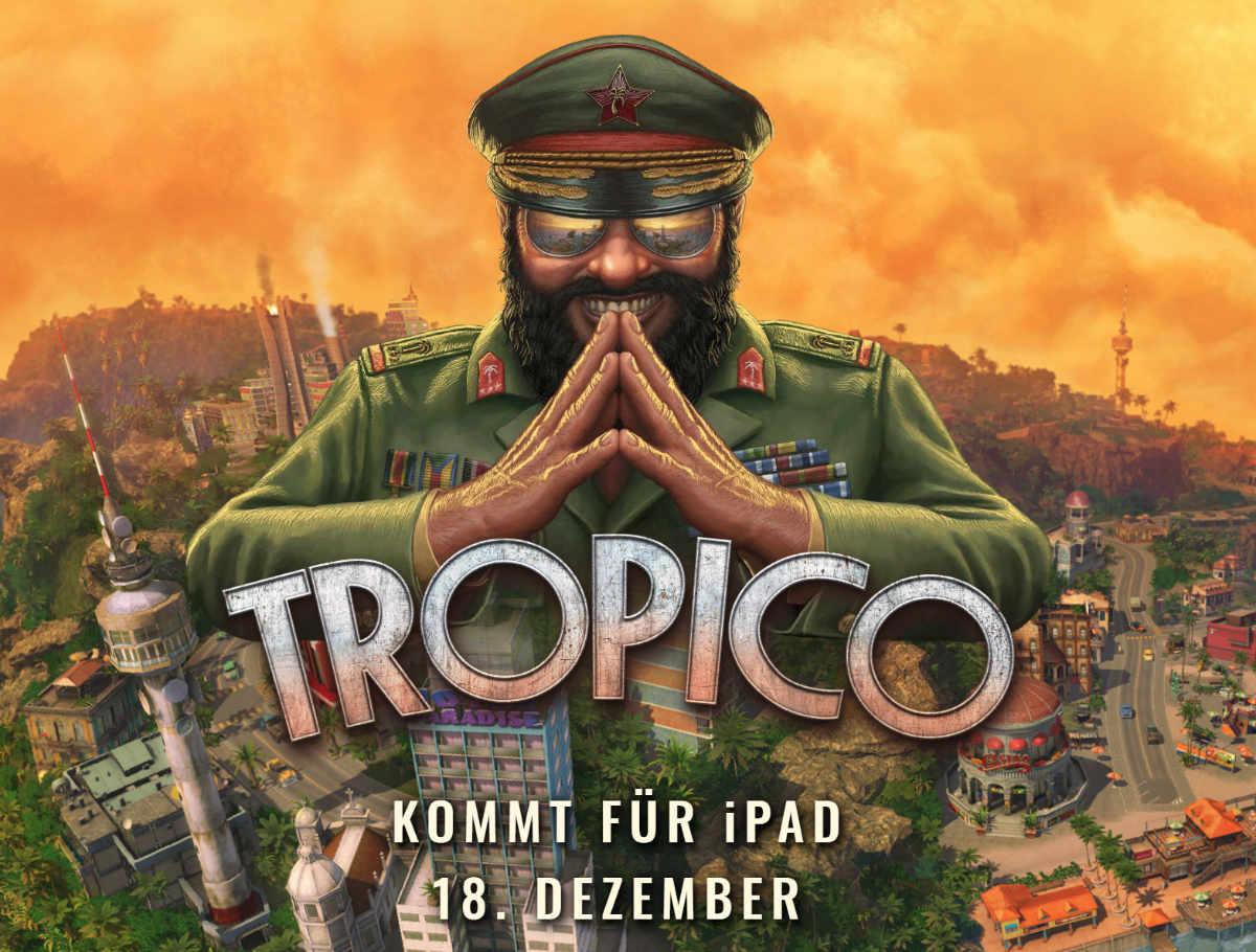 """""""Tropico"""" será lanzado el 18 de diciembre para el iPad de Apple"""